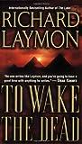 To Wake the Dead, Richard Laymon, 084395468X