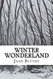 Winter Wonderland, Jane Blythe, 0992418003