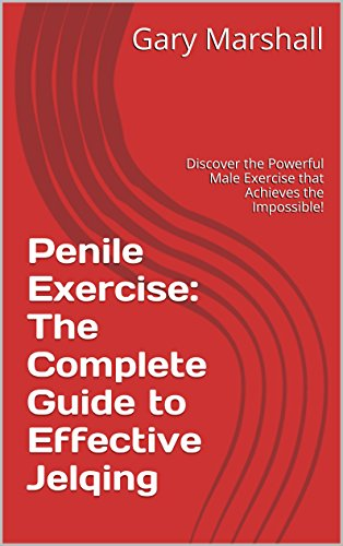 Penile Exercise Complete Effective Impossible ebook product image