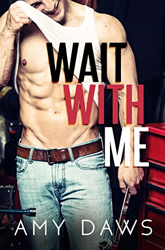 Wait With Me by [Daws, Amy]
