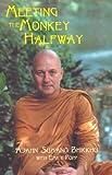 Meeting the Monkey Halfway, Emily Popp and Ajahn Bhikkhu Sumano, 1578631467