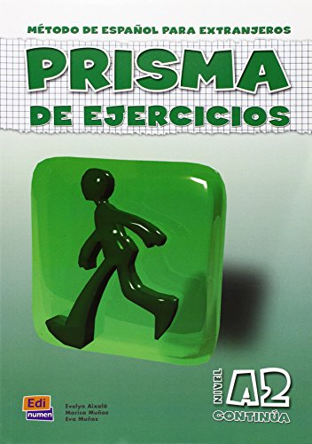 Prisma Continua Nivel A2 / Prisma Continue A2 Level: Metodo de espanol para extrajeros / Spanish Method for Foreigners (Spanish Edition) [Evelyn Aixala - Marisa Munoz] (Tapa Blanda)