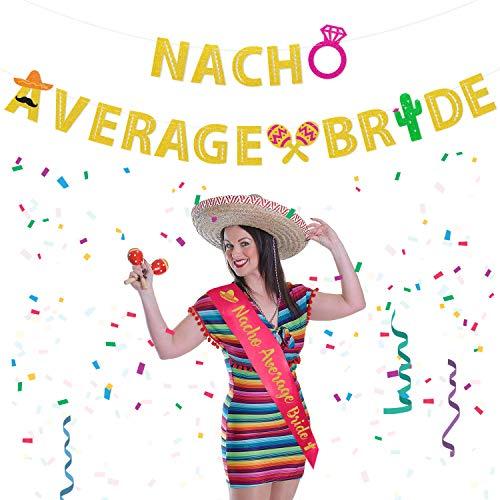 Nacho Average Bride Bachelorette Party Banner & Sash