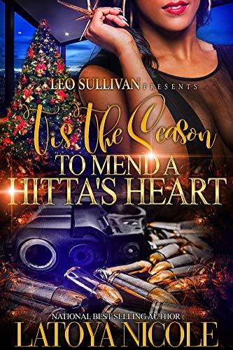 Tis the Season to Mend A Hitta's Heart