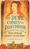 The Devil Comes to Dartmoor, Laura Quigley, 0752461117
