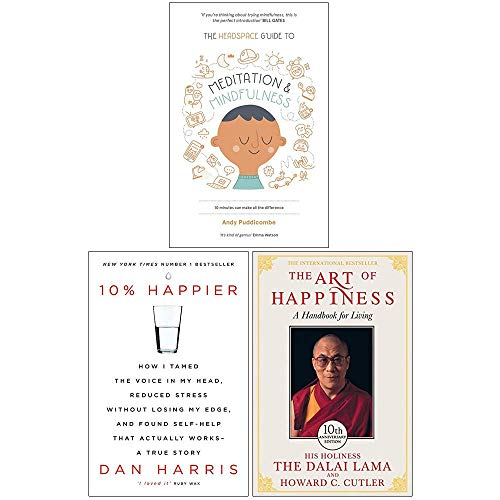 The Headspace Guide to Mindfulness and Meditation, 10% Happier, The Art of Happiness 3 Books Collection Set