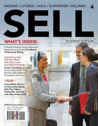 SELL 4 (with CourseMate Printed Access Card) (New, Engaging Titles from 4LTR Press) 4th edition by Ingram, Thomas N., LaForge, Raymond (Buddy) W., Avila, Ramon (2014) Paperback