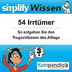 Simplify Wissen - 54 Irrtümer