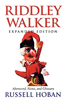 Riddley Walker, Expanded Edition by [Hoban, Russell]