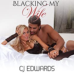 Blacking My Wife