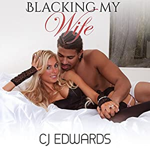 Blacking My Wife Audiobook