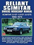 Reliant Scimitar Owners Workshop Manual by Brooklands Books Ltd, . (2003) Paperback