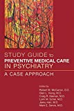 img - for Preventive Medical Care in Psychiatry: A Case Approach book / textbook / text book