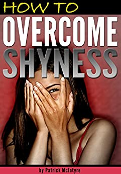 how i overcame shyness essay How i overcame the fear of public speaking  as susan cain, the introverted  author of quiet who overcome her own phobia of public speaking  as a public  figure with a history of shyness and reclusiveness, eleanor roosevelt has a story .