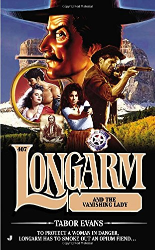 book cover of Longarm and the Vanishing Lady