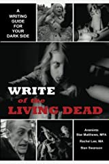 Write of the Living Dead Paperback