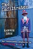 The Infiltrator, Harmon Leon, 1591024668
