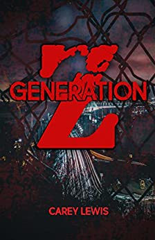 Generation Z: Books One and Two by [Lewis, Carey]