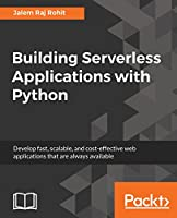 Building Serverless Applications with Python Front Cover