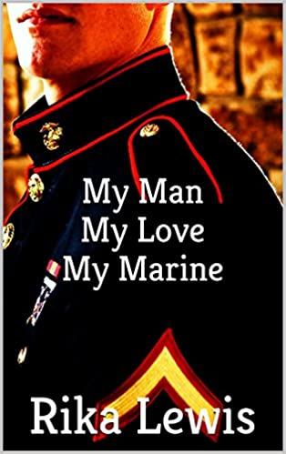 Ebook-tekstitiedostot ladataan My Man, My Love, My Marine PDF ePub iBook by Rika Lewis