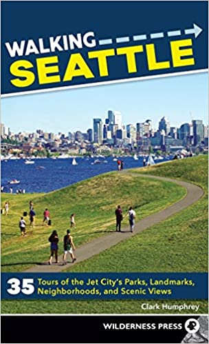 Amazon.com: Walking Seattle: 35 Tours of the Jet Citys ...