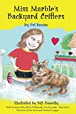 img - for Miss Marble's Backyard Critters book / textbook / text book