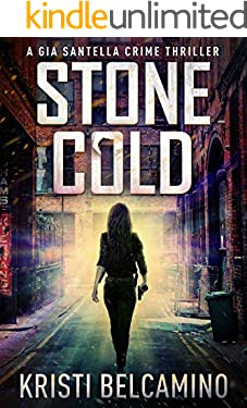 Stone Cold (Gia Santella Crime Thrillers Book 8)