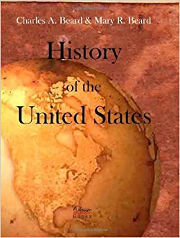 Book History Of The United States by Charles Austin Beard (2013-05-02)
