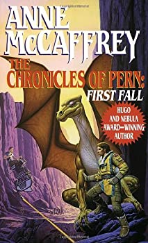 The Chronicles of Pern: First Fall 0345368983 Book Cover