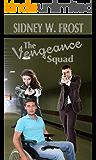 The Vengeance Squad