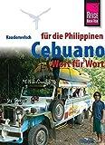 Kauderwelsch, Cebuano (Visaya) für die Philippinen Wort für Wort