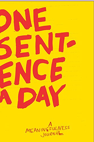 One Sentence a Day: A Meaningfulness Journal
