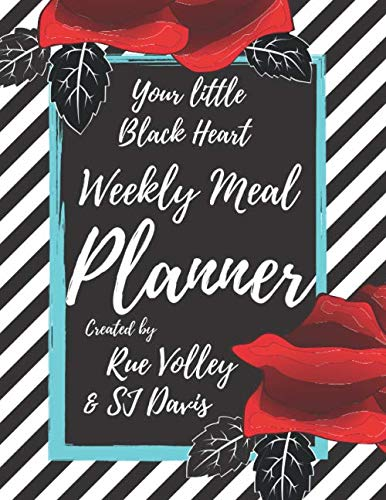 Your little Black Heart Weekly Meal Planner by Rue Volley, SJ Davis