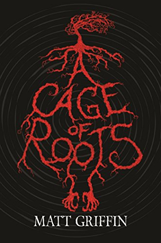 A Cage of Roots: Book 1 in the Ayla (Root Cage)