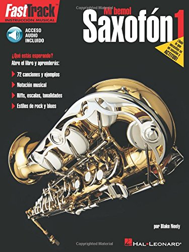 Saxofon 1: FastTrack Alto Saxophone Method - Book 1 - Spanish Edition ()