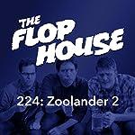 224: Zoolander 2   Elliott Kalan,Dan McCoy,Stuart Wellington