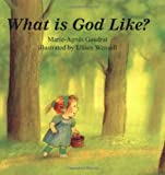 What Is God Like, Marie-Agnes Gaudrat, 081462510X