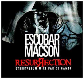 ESCOBAR RESURRECTION ALBUM TÉLÉCHARGER MACSON