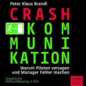Crash-Kommunikation Hörbuch