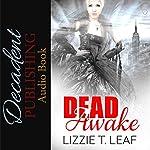 Dead Awake: Dead Series | Lizzie T. Leaf