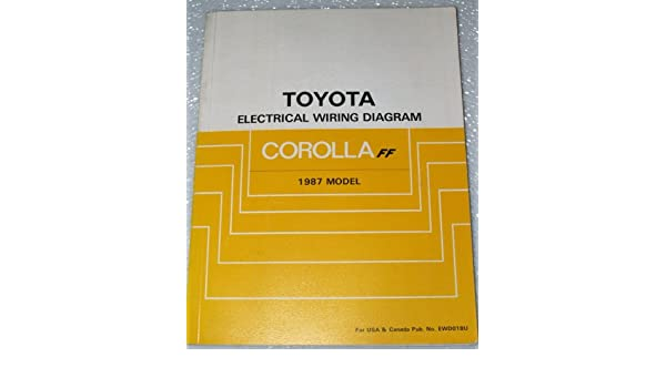 1987 toyota corolla ff electrical wiring diagrams (ae82 series, includes  fx16): toyota motor corporation: amazon com: books