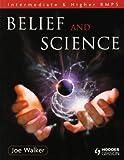 Belief and Science, Joe Walker, 0340973021