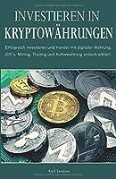 Investieren In Kryptowährungen: Erfolgreich