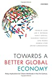 img - for Towards a Better Global Economy: Policy Implications for Citizens Worldwide in the 21st Century book / textbook / text book