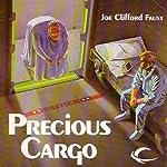 Precious Cargo: Angel's Luck, Book 2 | Joe Clifford Faust