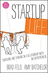 Startup Life: Surviving and Thriving in a Relationship with an Entrepreneur Hardcover
