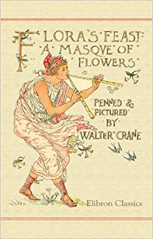 Book Flora's Feast: A Masque of Flowers