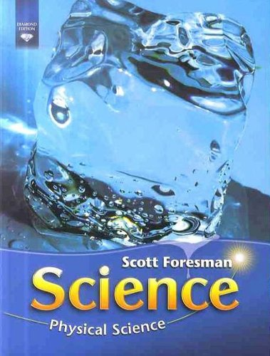 SCIENCE 2008 STUDENT EDITION (SOFTCOVER) GRADE 4 MODULE C PHYSICAL      SCIENCE (Scott Foresman Science)