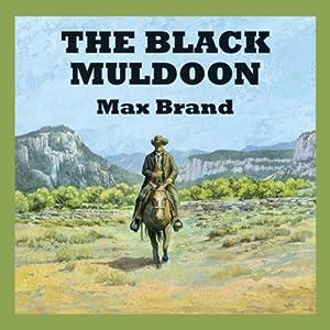The Black Muldoon Audiobook