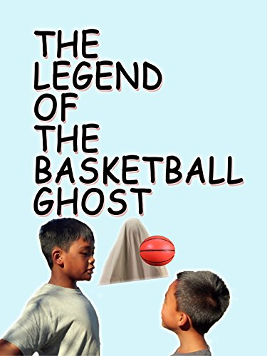 - The Legend of the Basketball Ghost